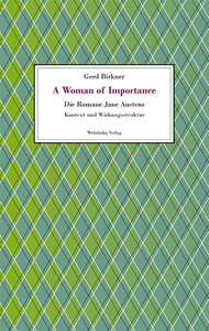 A Woman of Importance - <br>Die Romane Jane Austens