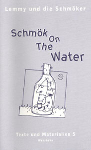 Schmök On The Water
